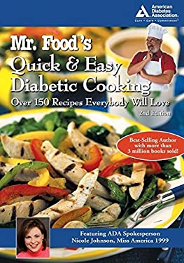 Mr. Food's Quick & Easy Diabetic Cooking: Over 150 Recipes Everybody Will Love 9781580402712
