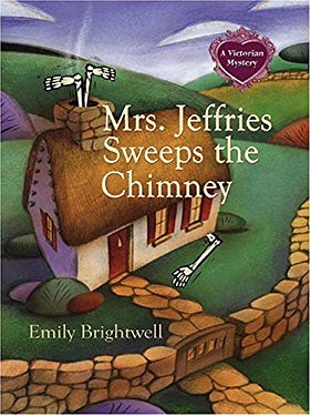 Mrs. Jeffries Sweeps the Chimney: A Victorian Mystery 9781587248443