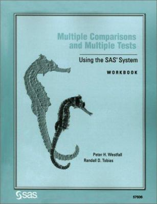 Multiple Comparisons and Multiple Tests Using the SAS System 9781580257596