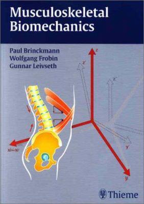 Musculoskeletal Biomechanics 9781588900807