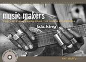 Music Makers: Portraits and Songs from the Roots of America [With CD] 7211455