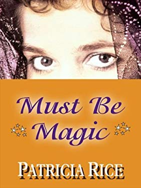 Must Be Magic 9781587243745
