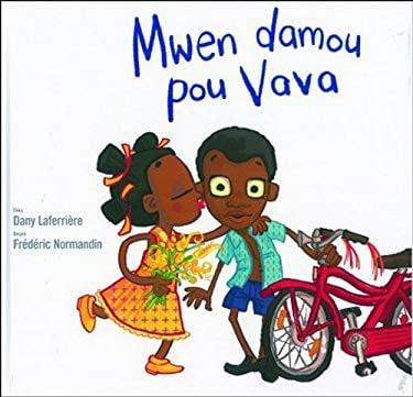 Mwen Damou Pou Vava 9781584324027