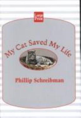 My Cat Saved My Life 9781587240300