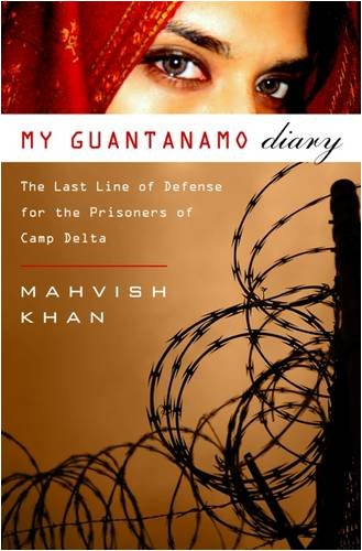 My Guantanamo Diary: The Detainees and the Stories They Told Me 9781586487072