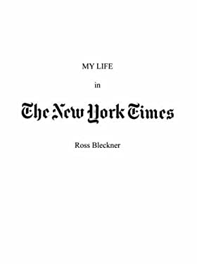 My Life in the New York Times: An Artist and His Work 9781581159035