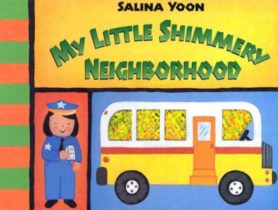 My Little Shimmery Neighborhood 9781581171648