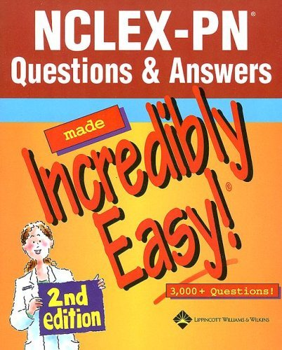 NCLEX-PN Questions & Answers Made Incredibly Easy!: 3,000+ Questions! 9781582558196