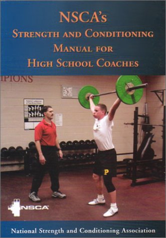 NSCA's Strength and Conditioning Manual for High School Coaches 9781585187713