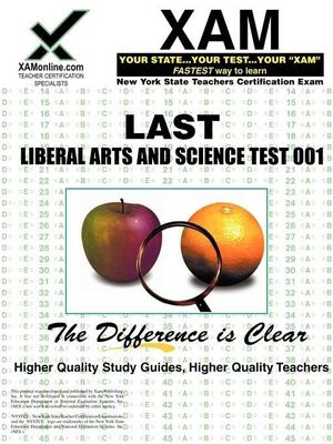 NYSTCE Last Liberal Arts and Science Test 001: Teacher Certification Exam 9781581978681