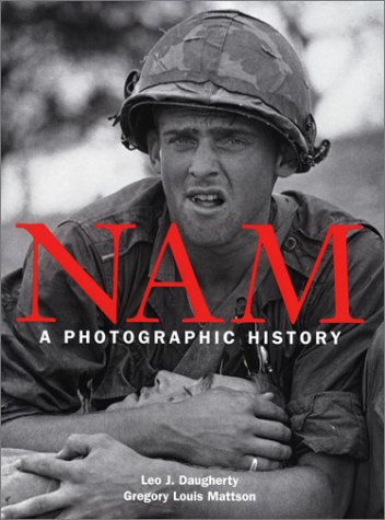 Nam: A Photographic History 9781586630836