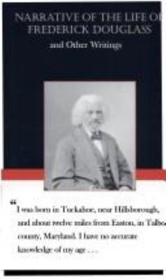 Narrative of the Life of Frederick Douglas and Other Writings