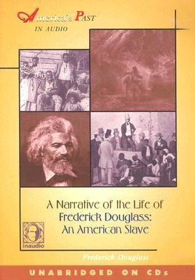 Narrative of the Life of Frederick Douglass an American Slave 9781584722915