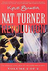 Nat Turner: Volume Two: Revolution 7158369
