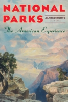 National Parks: The American Experience 9781589794733