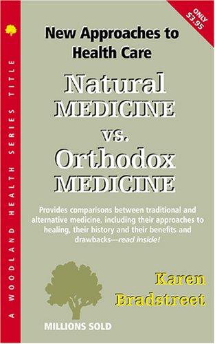Natural Medicine Vs. Orthodox Medicine 9781580540148