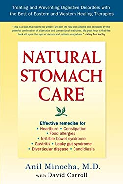 Natural Stomach Care: Treating and Preventing Digestive Disorders Using the Best of Eastern and Western Healing Therapies 9781583331590