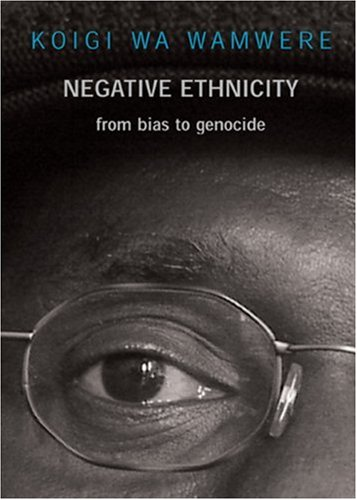 Negative Ethnicity: From Bias to Genocide 9781583225769