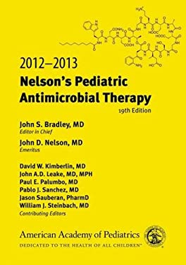 Nelson's Pediatric Antimicrobial Therapy 9781581106541