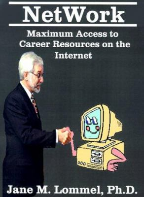Network: Maximum Access to Career Resources on the Internet 9781585005833