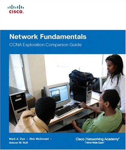 Network Fundamentals: CCNA Exploration Companion Guide [With CDROM] 9781587132087