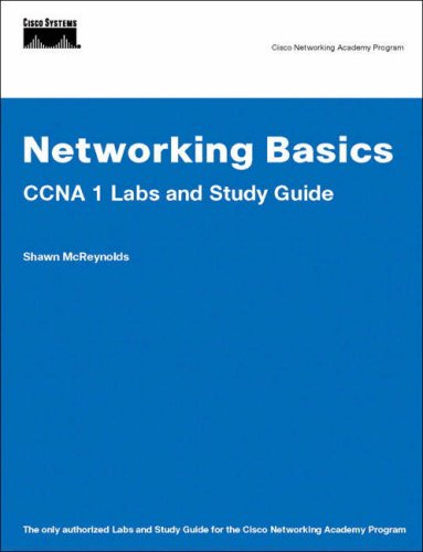 Networking Basics: CCNA 1 Labs and Study Guide 9781587131653