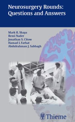 Neurosurgery Rounds: Questions and Answers 9781588904997