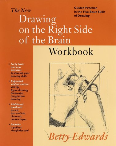 New Drawing on the Right Side of the Brain Workbook 9781585421954