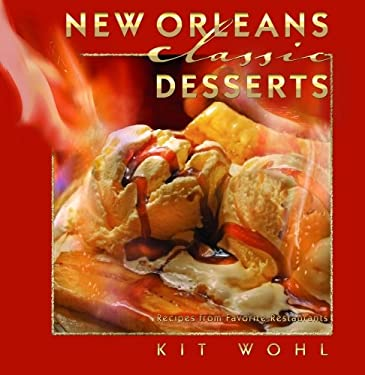 New Orleans Classic Desserts 9781589804449