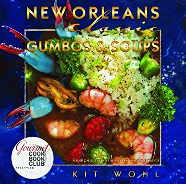 New Orleans Classic Gumbos & Soups 9781589806306