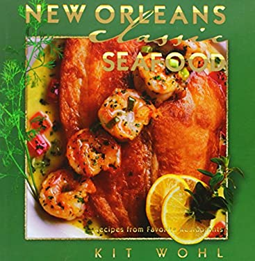 New Orleans Classic Seafood 9781589805163