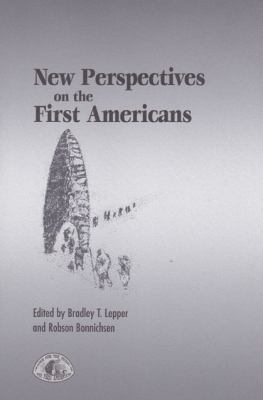 New Perspectives on the First Americans 9781585443642
