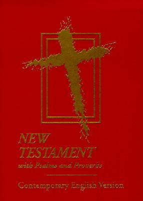 New Testament with Psalms and Proverbs-CEV 9781585162765