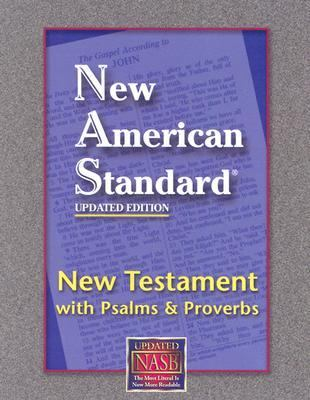 New Testament with Psalms and Proverbs-NASB-Pocket Size 9781581351286