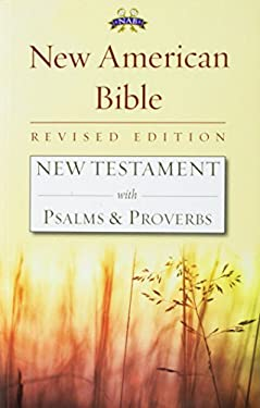 New Testament with Psalms and Proverbs-Nabre 9781585169931