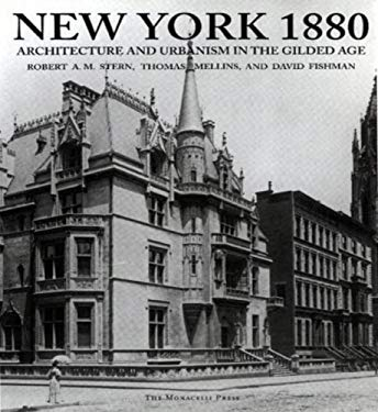 New york 1880 architecture and urbanism in the gilded age