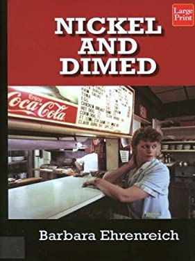 Nickel and Dimed: On (Not) Getting by in America 9781587243684