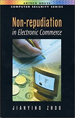 Non-Repudiation in Electronic Commerce 9781580532471
