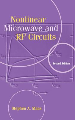 Nonlinear Microwave and RF Circuits 9781580534840