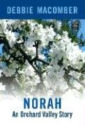 Norah: An Orchard Valley Story 9781585477678