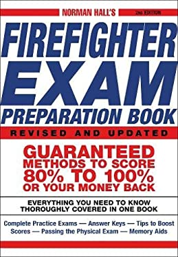 Norman Hall's Firefighter Exam Preparation Book 9781580629324