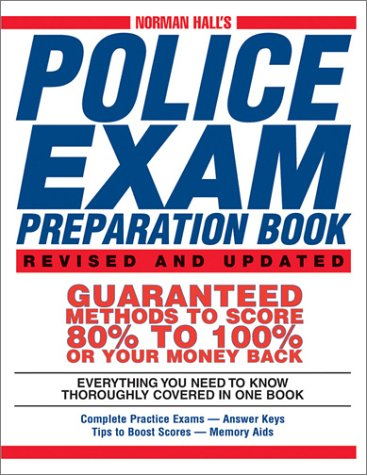 Norman Hall's Police Exam Preparation Book Norman Hall's Police Exam Preparation Book 9781580628426