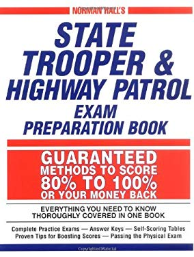 Norman Hall's State Trooper & Highway Patrol Exam Preparation Book 9781580620772