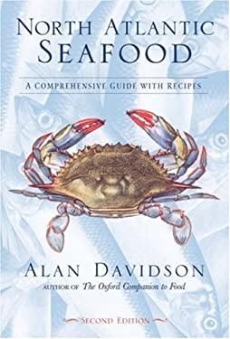 North Atlantic Seafood: A Comprehensive Guide with Recipes 9781580084505