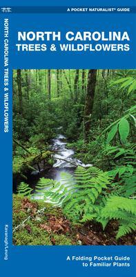 North Carolina Trees & Wildflowers 9781583551134