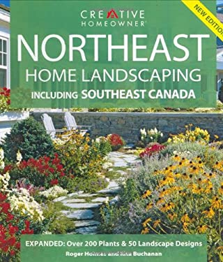 Northeast Home Landscaping: Including Southeast Canada 9781580113212