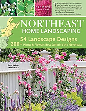 Northeast Home Landscaping, 3rd Edition: Including Southeast Canada 9781580115155