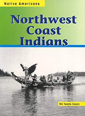 Northwest Coast Indians 9781588103505