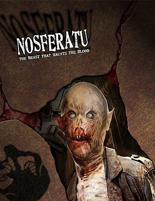 Nosferatu: The Beast That Haunts the Blood 9781588463517