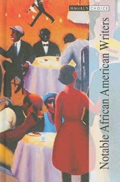 Notable African American Writers, Volume 1 9781587652738